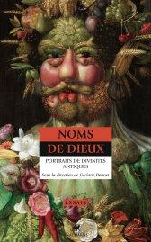 C. Bonnet (dir.), Noms de dieux. Portraits de divinités antiques