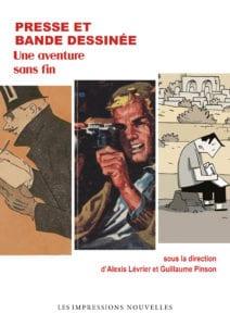 G. Pinson et A. Lévrier (dir.), Presse et bande dessinée. Une aventure sans fin
