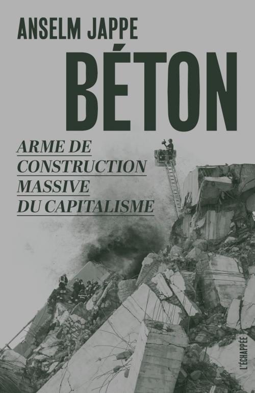 A. Jappe, Béton. Arme de construction massive du capitalisme