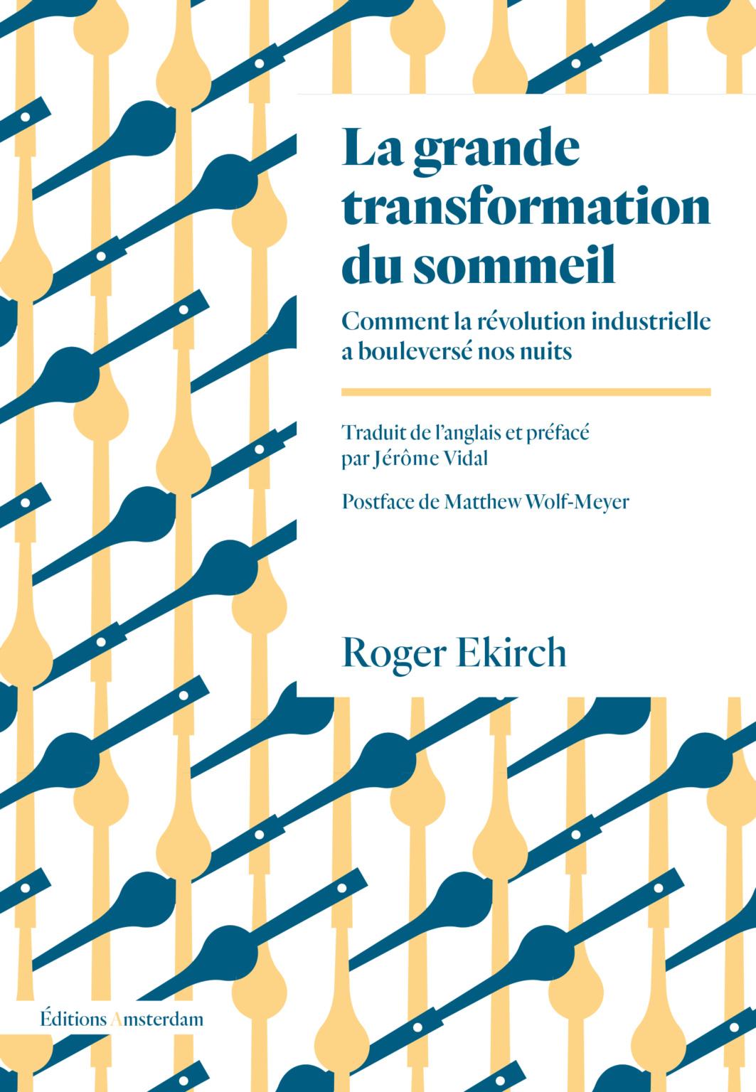 R. Ekirch, La Grande Transformation du sommeil