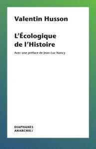 V. Husson, L'Écologique de l'Histoire