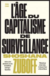 S. Zuboff, L'Âge du capitalisme de surveillance