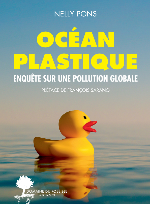 N. Pons, Océan plastique. Enquête sur une pollution globale