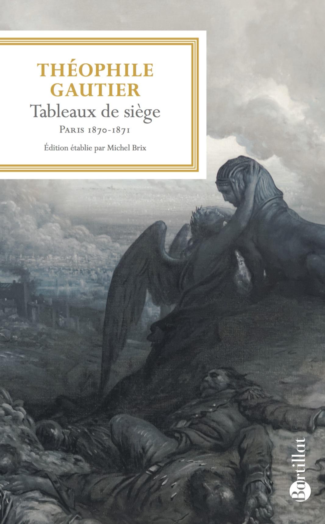 Th. Gautier, Tableaux de siège (éd. M. Brix)
