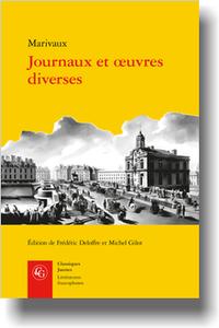 Marivaux, Journaux et œuvres diverses (éd.F. Deloffre et M. Gilot)
