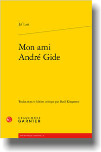 J. Last, Mon ami André Gide (éd. et trad. B. Kingstone en collab. avec P. Masson)