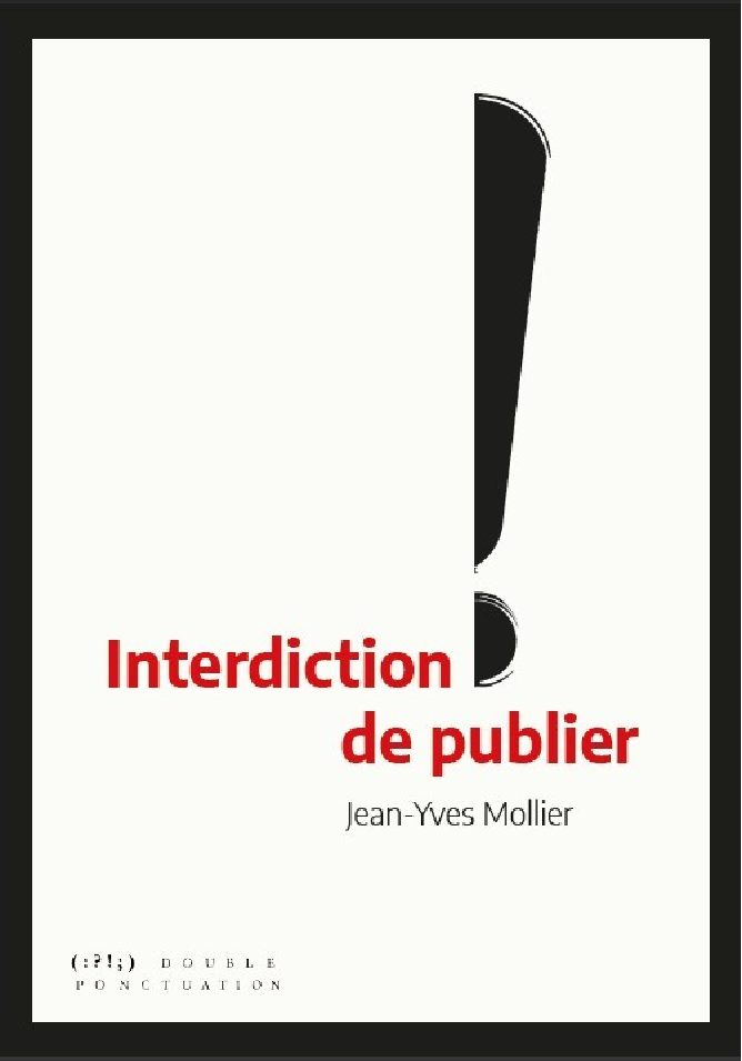 J.-Y. Mollier, Interdiction de publier