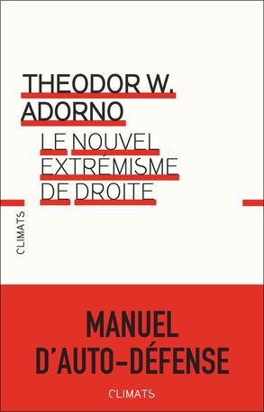 T. W. Adorno, Le nouvel extrémisme de droite