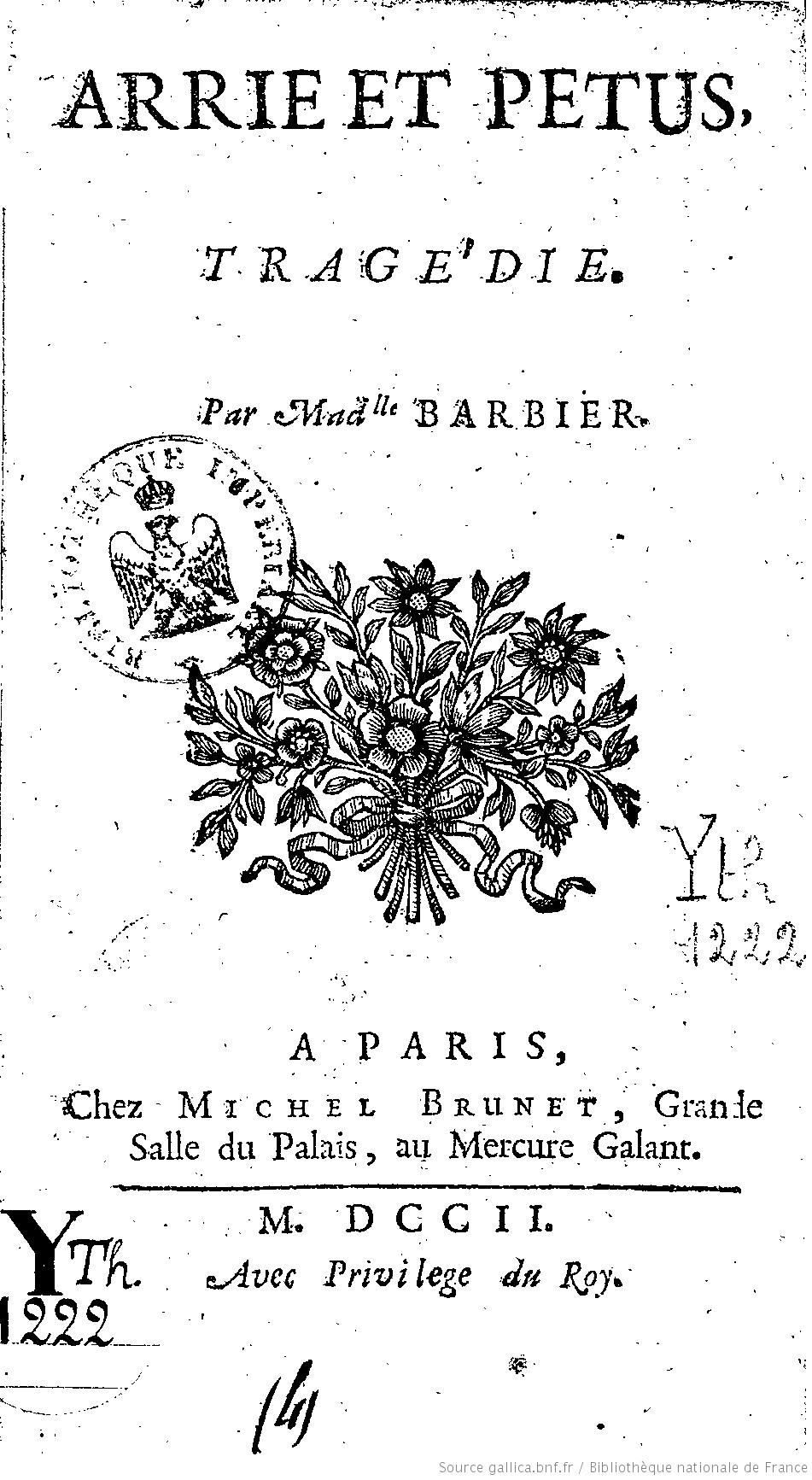 Œuvrer à sa gloire et à celle de son sexe : la carrière littéraire de Marie-Anne Barbier (1664-1745?) (BnF, en ligne)