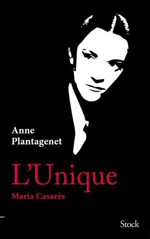 A. Plantagenet, L'Unique. Maria Casarès