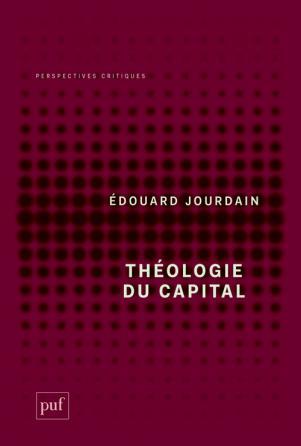 E. Jourdain, Théologie du capital