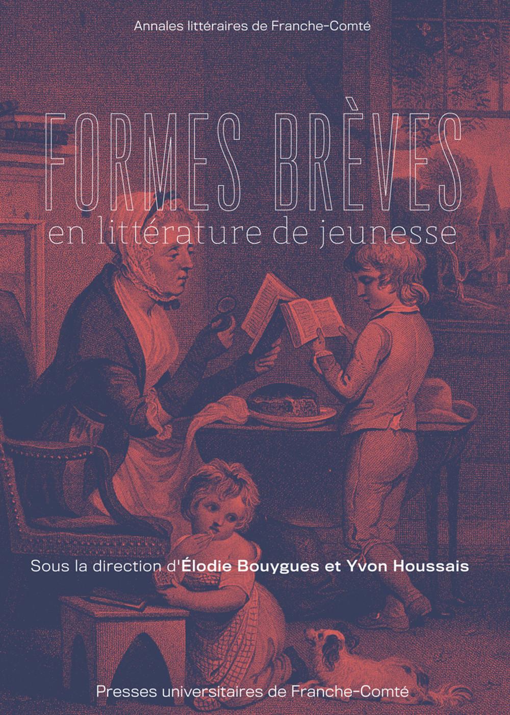 E. Bouygues, Y. Houssais (dir.), Formes brèves en littérature de jeunesse