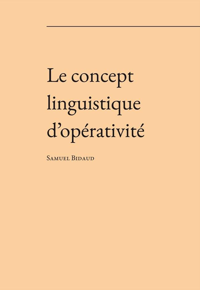 S. Bidaud, Le concept linguistique d'opérativité