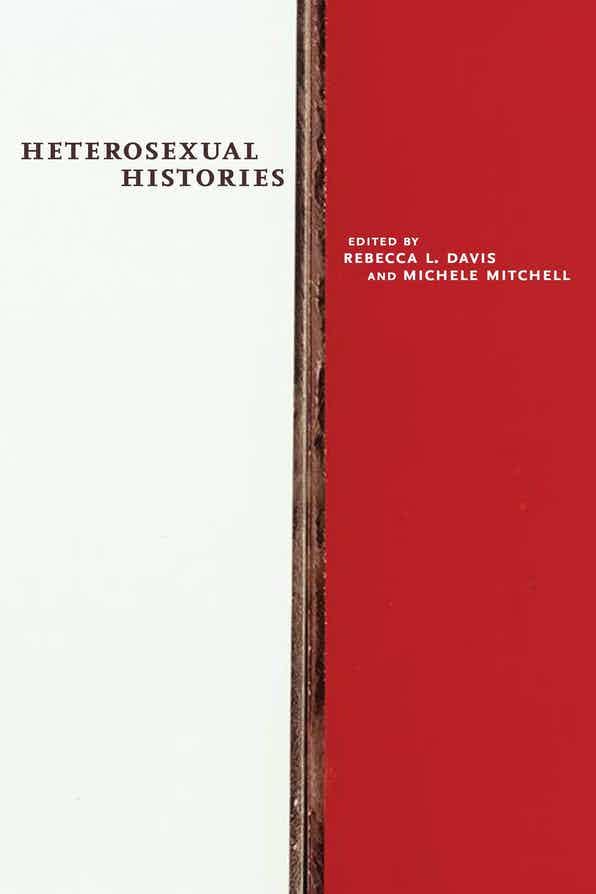 R. L. Davis, M. Mitchell (ed.), Heterosexual Histories