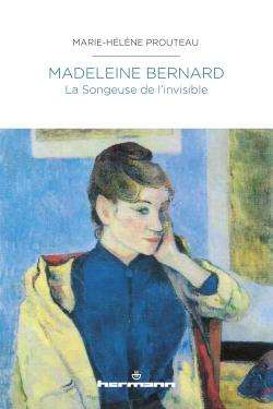 M.-H. Prouteau, Madeleine Bernard - La Songeuse de l'invisible