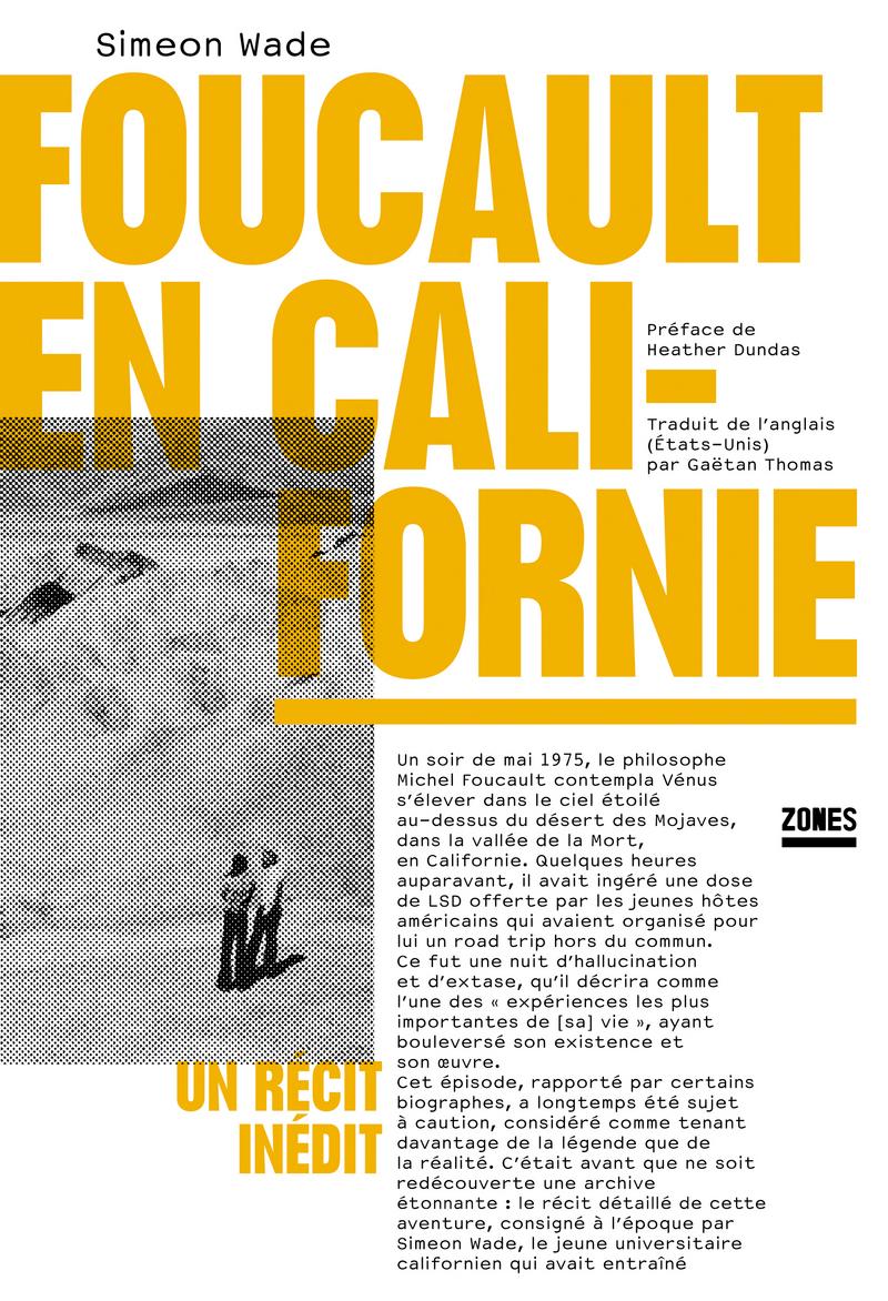 S. Wade, Foucault en Californie. Un récit inédit