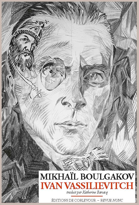 M. Boulgakov, Ivan Vassilievitch (trad. K. Barsacq)