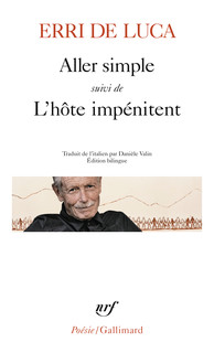 E. De Luca, Aller simple suivi de L'hôte impénitent  (trad. D. Valin)