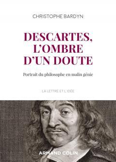 Ch. Bardyn, Descartes, l'ombre d'un doute