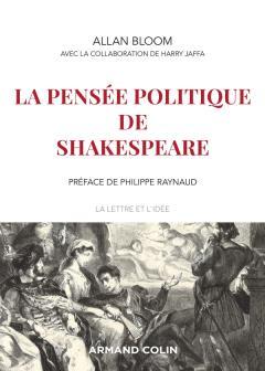 A. Bloom, H. V. Jaffa, La pensée politique de Shakespeare