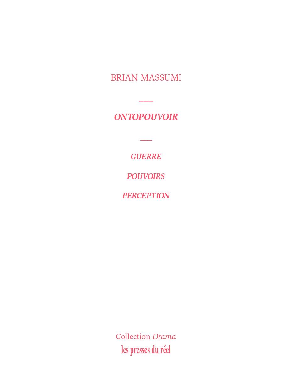 B. Massumi, Ontopouvoir – Guerre, pouvoir, perception