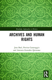 J. Boel, P. Canavaggio, A. González Quintana. Archives and Human Rights