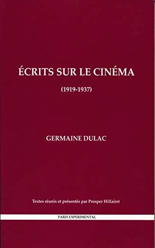 G. Dulac, Écrits sur le cinéma (1919-1937)
