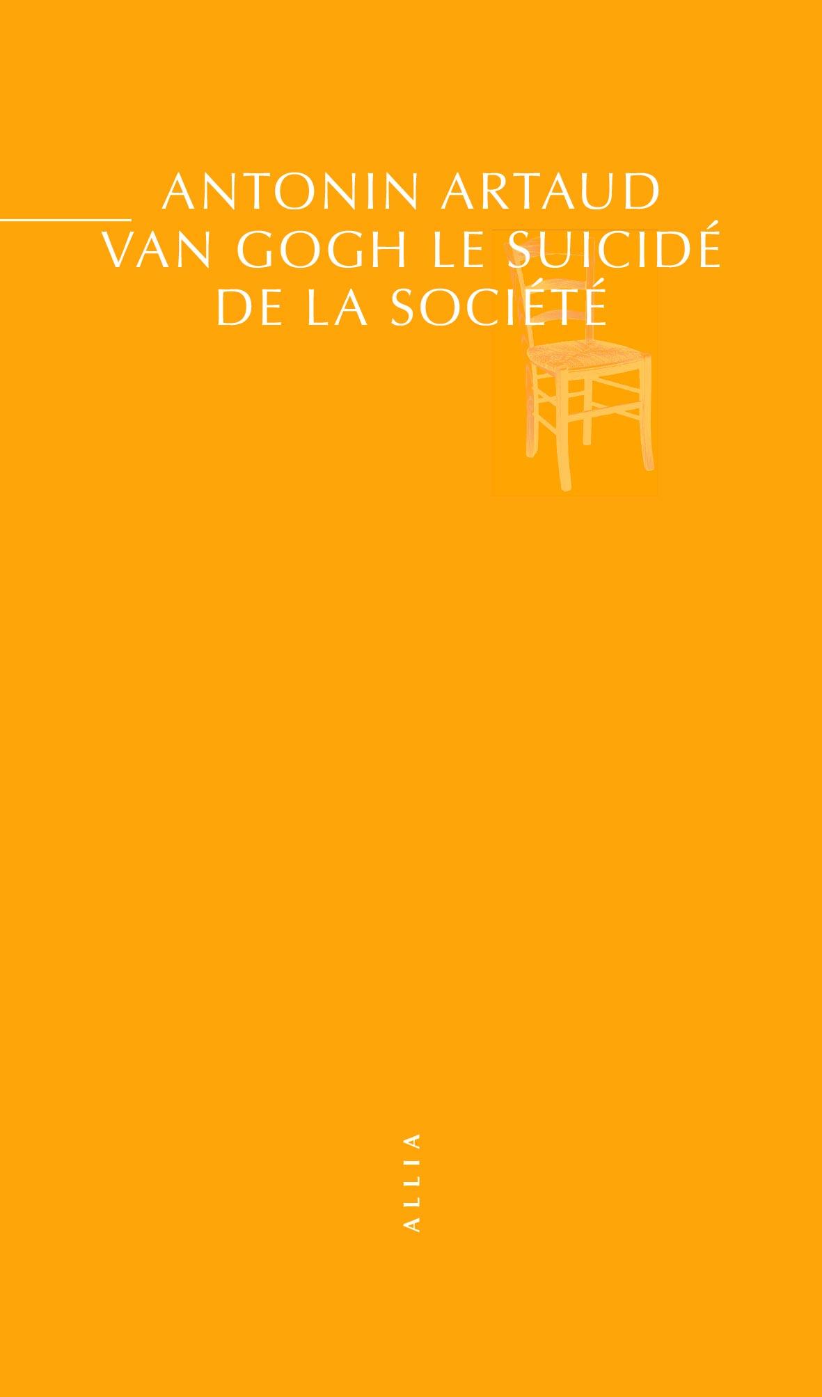 A. Artaud, Van Gogh le suicidé de la société