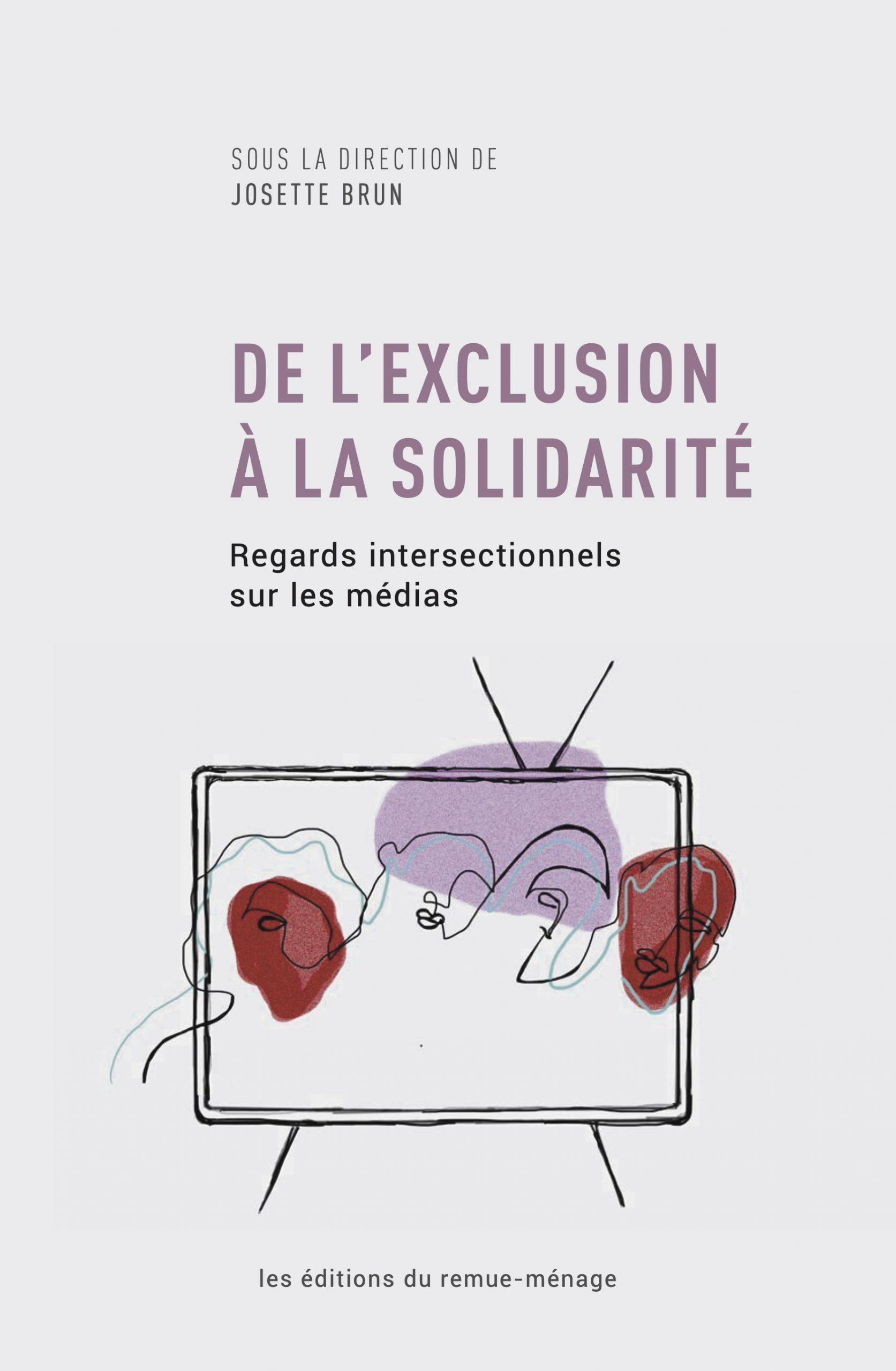 J. Brun (dir.), De l'exclusion à la solidarité. Regards intersectionnels sur les médias