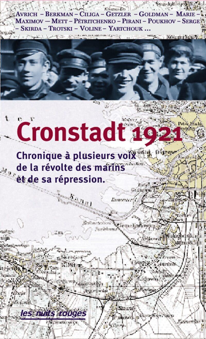 Cronstadt 1921. Chronique à plusieurs voix de la révolte des marins et de sa répression (éd. E. Lesourd)