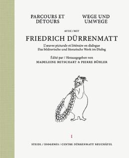M. Betschart, P. Bühler (dir.), Parcours et détours avec Friedrich Dürrenmatt