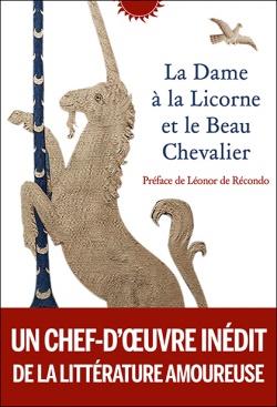 La Dame à la Licorne et le Beau Chevalier (trad. N. Koble)