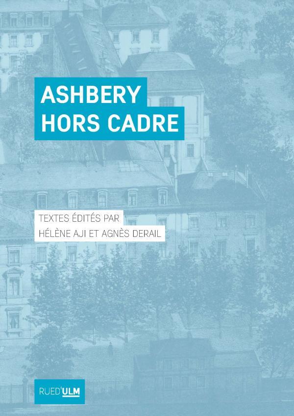 H. Aji et A. Derail (éd.), Ashbery hors cadre