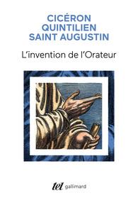 Saint Augustin, Cicéron, Quintilien, L'invention de l'Orateur (éd. P. Soler)
