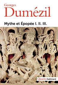 G. Dumézil, Mythe et Épopée I. II. III. (nouvelle éd.)