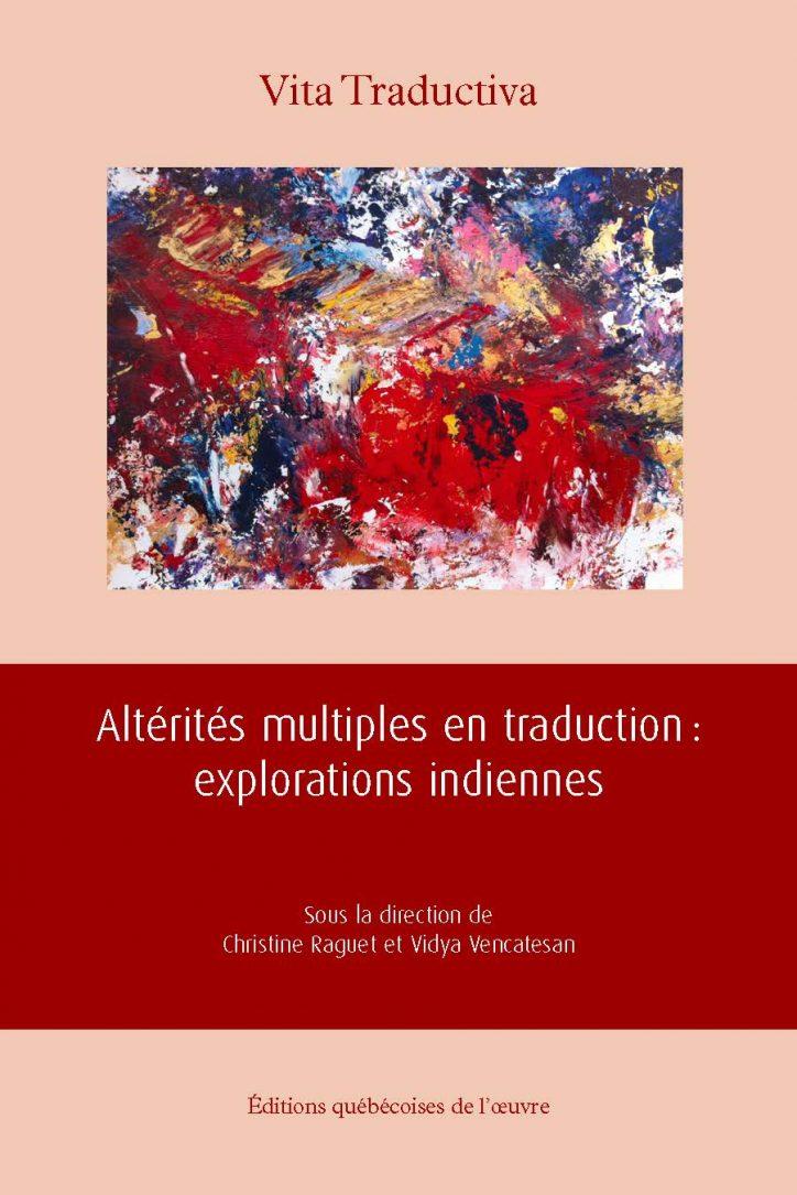 V. Vencatesan, C. Raguet (dir.), Altérités multiples en traduction : explorations indiennes