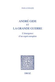 P. Codazzi, André Gide et la Grande Guerre. L'émergence d'un esprit européen