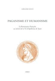 G. Holtz, Paganisme et humanisme. La Renaissance française au miroir de la Vie d'Apollonius de Tyane