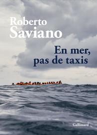 R. Saviano, En mer, pas de taxis
