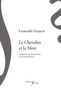 L. Sciascia, Le Chevalier et la Mort (trad. M. Orcel et M. Fusco)