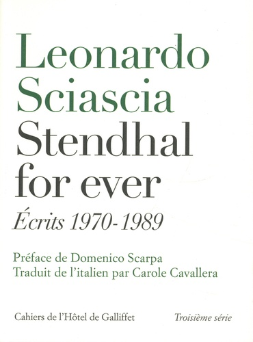 L. Sciascia, Stendhal for ever. Écrits 1970-1989 (trad. C. Cavallera)