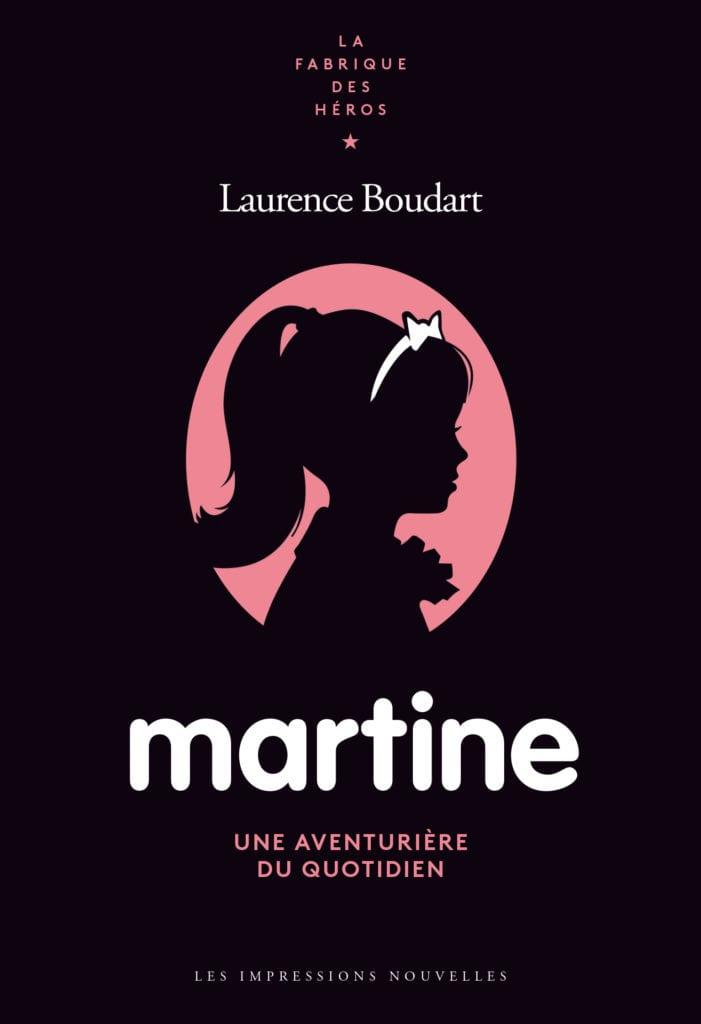 L. Boudart, Martine. Une aventurière du quotidien