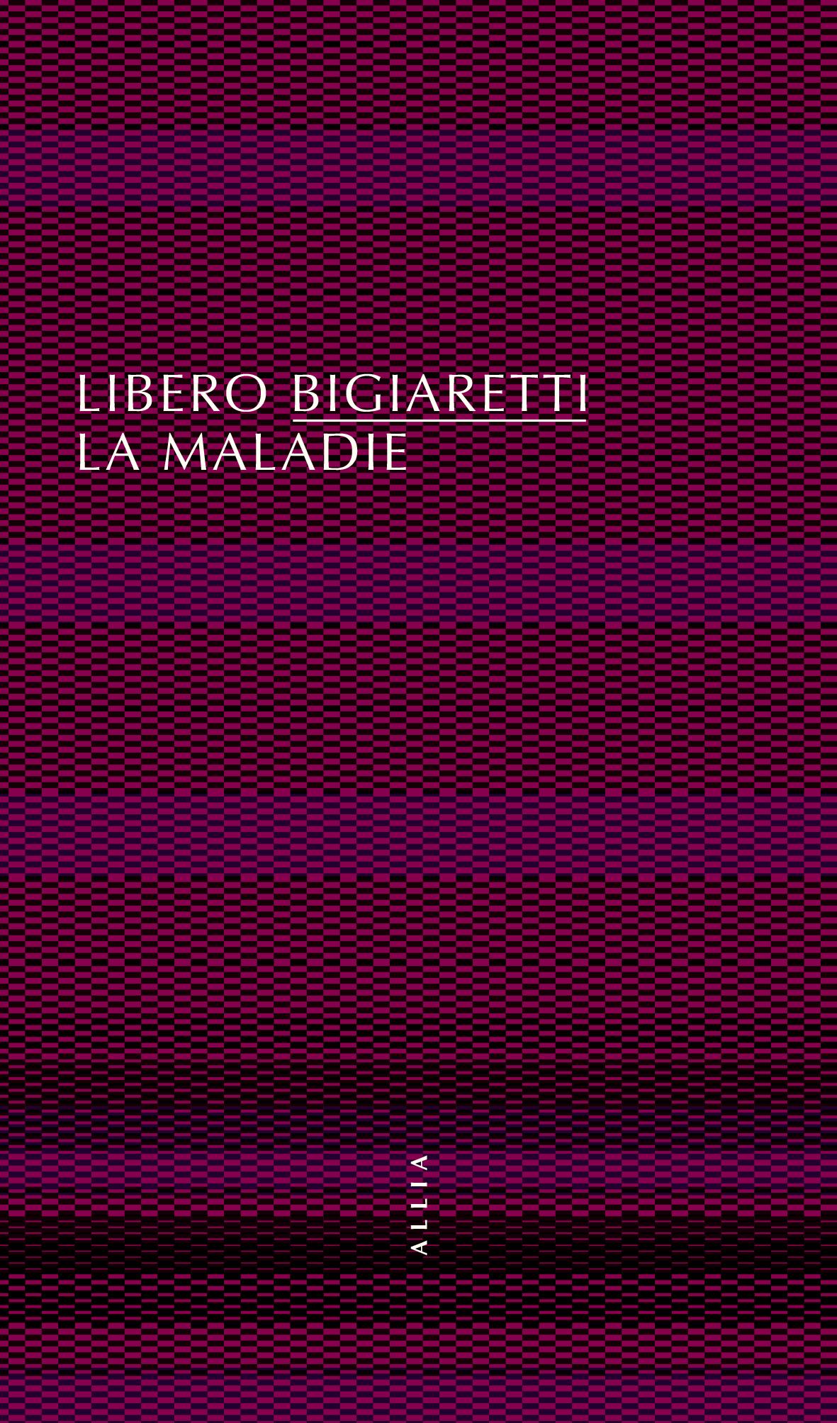 L. Bigiaretti, La Maladie