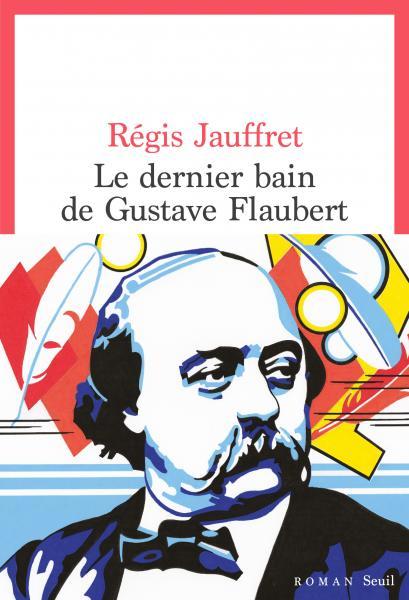 R. Jauffret, Le Dernier Bain de Gustave Flaubert