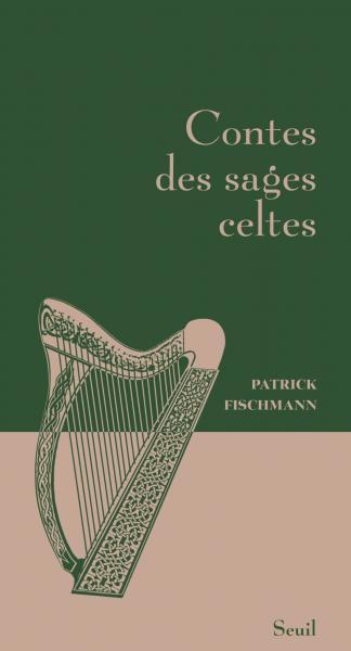 P. Fischmann, Contes des sages celtes