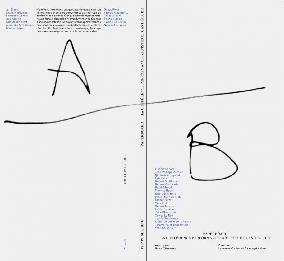 L. Corbel, C. Viart (dir.), Paperboard. La conférence-performance : artistes et cas d'étude