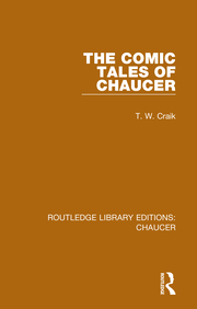 T. W. Craik. The Comic Tales of Chaucer