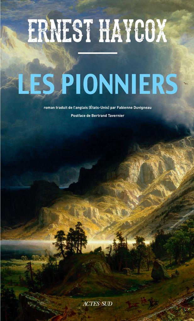 E. Haycox, Les Pionniers