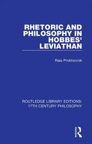R. Prokhovnik. Rhetoric and Philosophy in Hobbes' Leviathan
