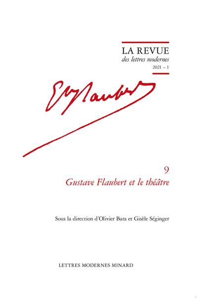 Gustave Flaubert et le théâtre, 2021 – 1